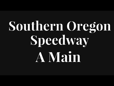 Sprint Car A Main at the Southern Oregon Speedway!