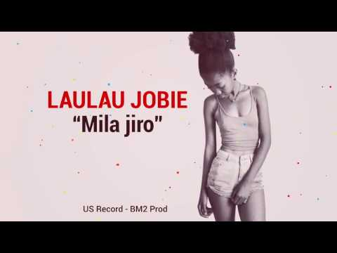 Laulau Jobie_ Mila jiro