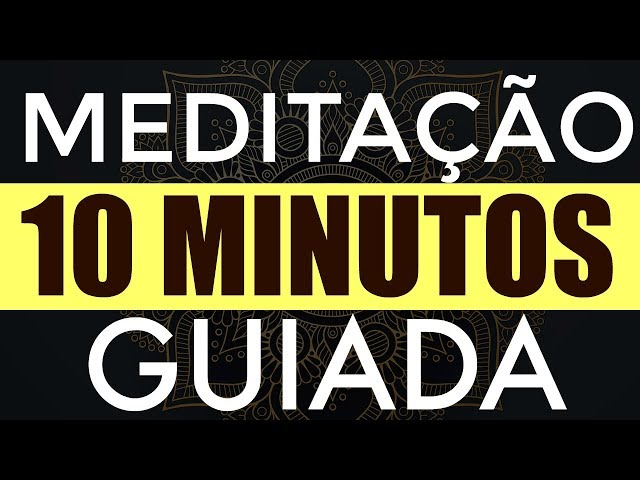 ✅ MEDITAÇÃO GUIADA: CURA E REEQUILÍBRIO EMOCIONAL - 10 MINUTOS