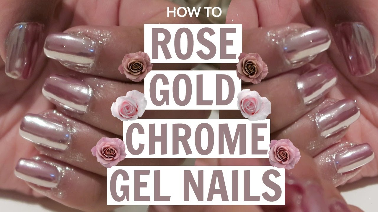 HOW TO: Rose Gold Chrome Gel Nails AT HOME Tutorial - YouTube