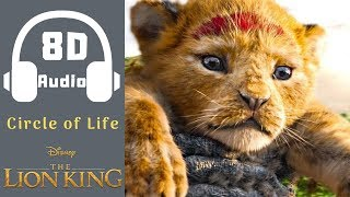 Circle Of Life | 8D Audio | The Lion King 2019 | Disney Song