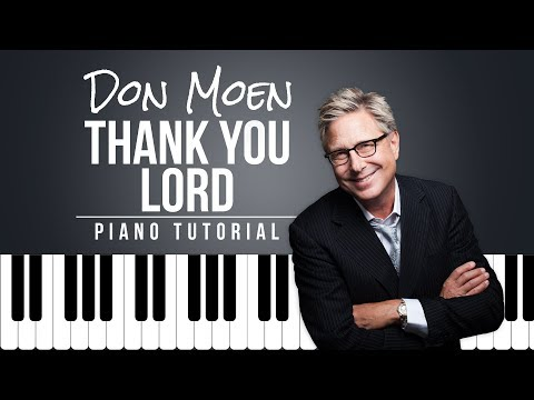 Don Moen - Thank You Lord | Easy Piano Tutorial