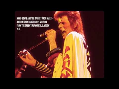 DAVID BOWIE AND THE SPIDERS FROM MARS - JOHN I'M ONLY DANCING LIVE VERSION  -FROM GLASGOW 1973