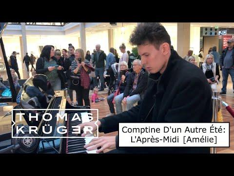 THOMAS KRÜGER – COMPTINE D'UN AUTRE ÉTÉ: L'APRÈS-MIDI [AMÉLIE] By YANN TIERSEN