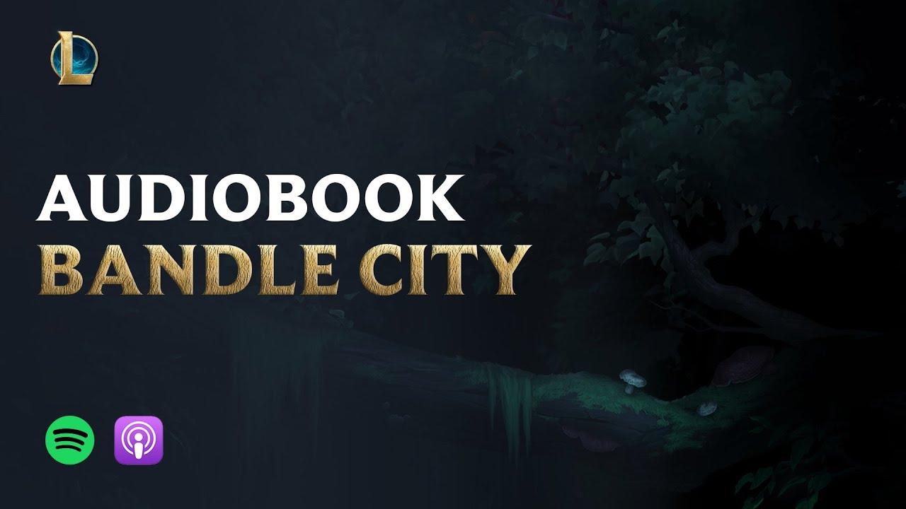 BOHATEROWIE LEAGUE OF LEGENDS: Część 6: Bandle City