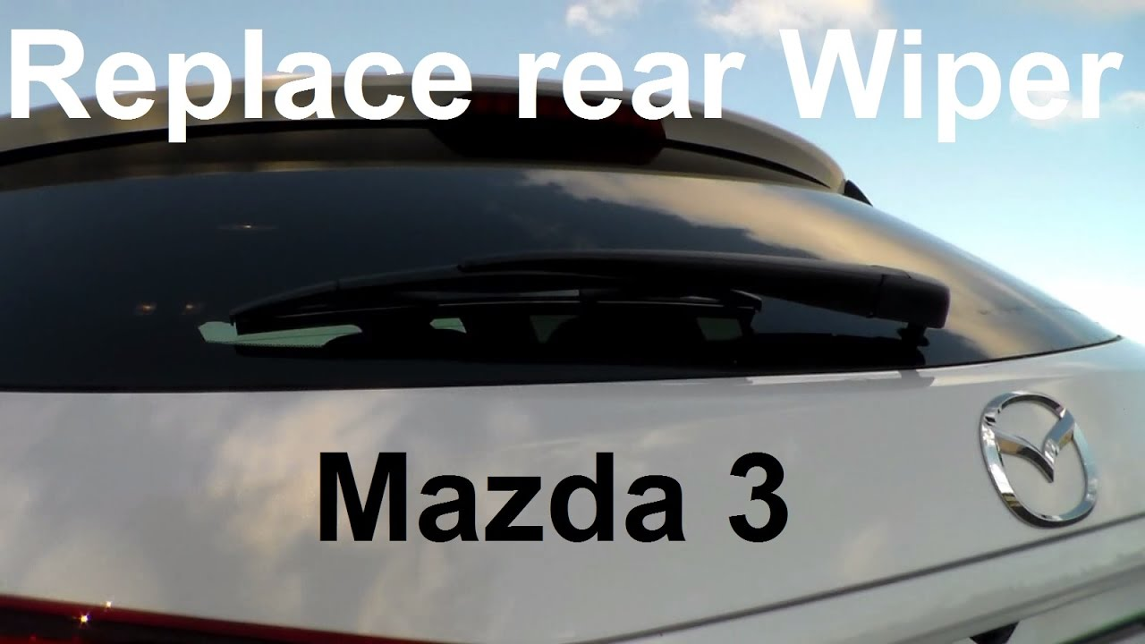 Mazda 3 Hatchback Rear Windshield Wiper Replacement HOW TO Replace MAZDA 3  Rear Wiper