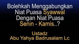 Bolehkah Menggabungkan Niat Puasa Syawwal Dengan Niat Puasa Senin-Kamis..? 2017 Video