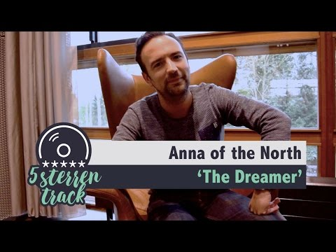 Gerards 5-sterren Track: 'The Dreamer' van Anna of the North