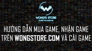 Hướng dẫn MUA, NHẬN game từ Wongstore.com và CÀI GAME  [Wong Tutorial]