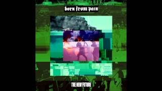 Born From Pain - Kampfbereit
