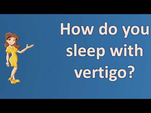 How do you sleep with vertigo ? | Most Rated Health FAQ Channel