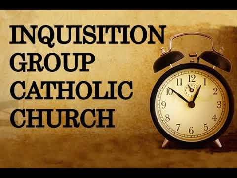 Inquisition Group,Catholic Church