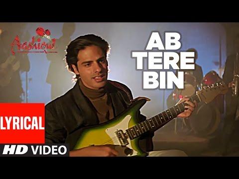Ab Tere Bin Jee Lenge Hum Lyrical Video | Aashiqui | Kumar Sanu | Anu Agarwal, Rahul Roy