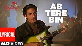 Download Ab Tere Bin Jee Lenge Hum Lyrical Video | Aashiqui | Kumar Sanu | Anu Agarwal, Rahul Roy