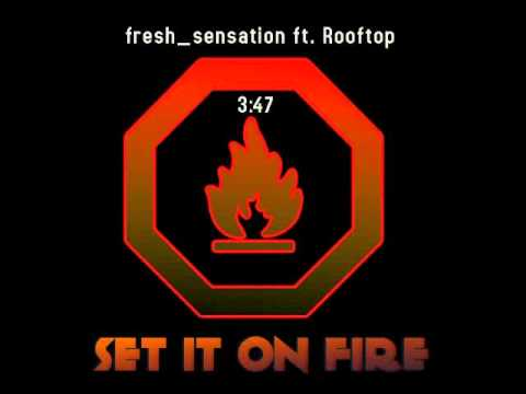 fresh sensation ft  Chrissy DePauw - Set It On Fire