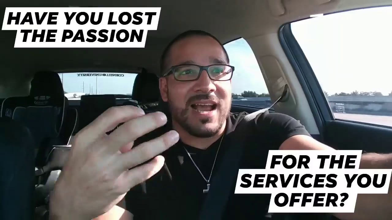 Lost the Passion for Your Products or Services? Here's how to GET IT BACK!