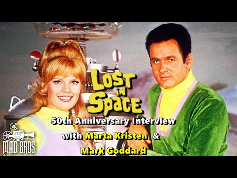 LOST IN SPACE 50th Anniversary Interview FEATURING MARK GODDARD & MARTA KRISTEN
