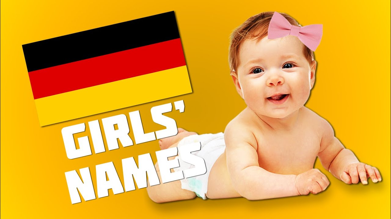 Top 20 Most Popular German Names For Girls