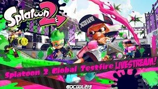 Splatoon 2 Global Testfire Gameplay Live Stream #1 - Nintendo Switch 3-24-17
