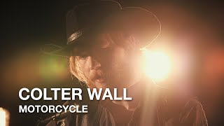 Colter Wall | Motorcycle | First Play Live