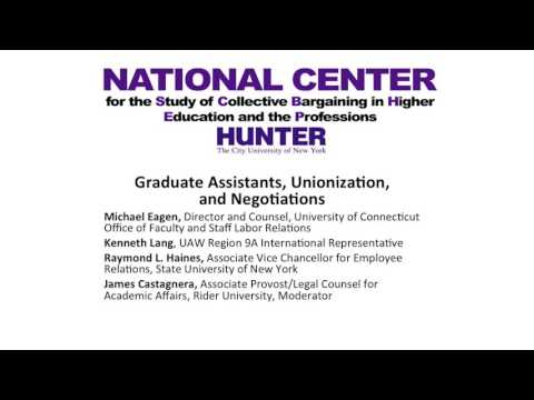 Graduate Assistants, Unionization, and Negotiations