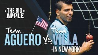 BIG APPLE CHALLENGE | Team Aguero v Team Villa | New York Challenge 3