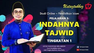 5 | Pendidikan Islam Tingkatan 1 | Indahnya Tajwid | URA
