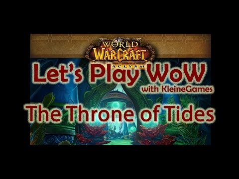 World of Warcraft - Throne of the Tides