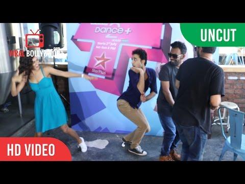UNCUT - Dance + Season 2 Launch | Remo D'Souza, Dharmesh, Raghav, Shakti Mohan & Punit | Starplus