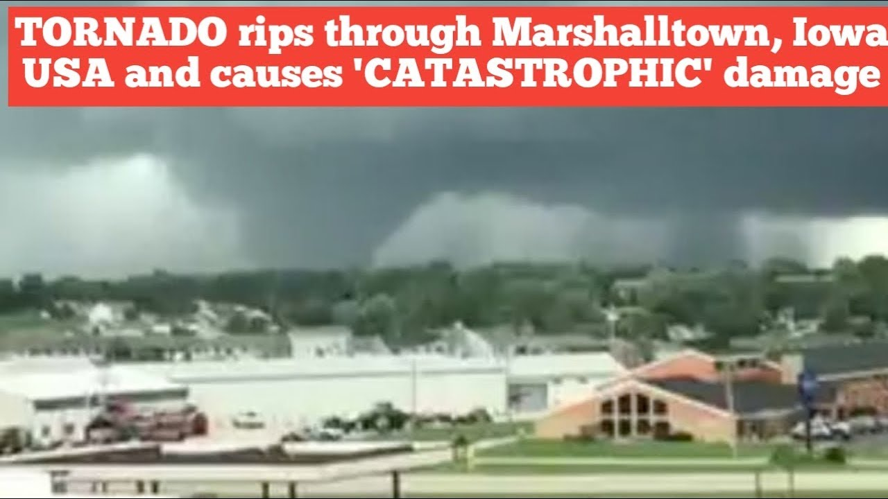 BREAKING NEWS!!TORNADO rips through Marshalltown, Iowa USA