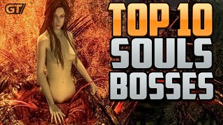 Top 10 Souls Bosses