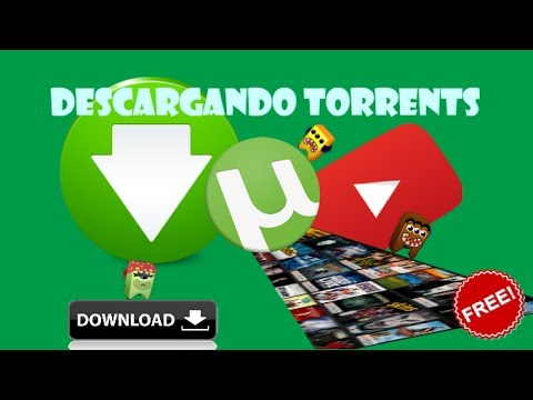 Tutorial - Cómo descargar peliculas, series, juegos pc, música y más con Torrents
