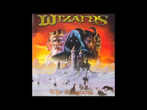Wizards - The Kingdom (Full Album)