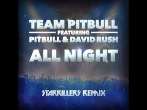 All Night- Pitbull (feat. David Rush) Lyrics and Music