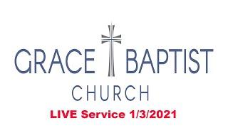 Grace Baptist Church - LIVE Online Service