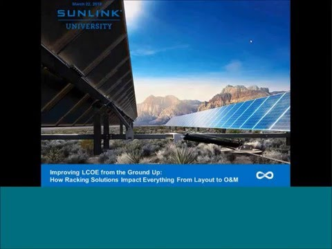 Improving LCOE from the Ground Up: How Racking Solutions Impact Everything From Layout to O&M