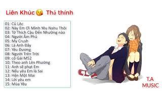 Top 15 Bài Hát thả thính crush cực hay !!!