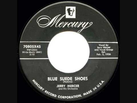 Jerry Mercer - Blue Suede Shoes