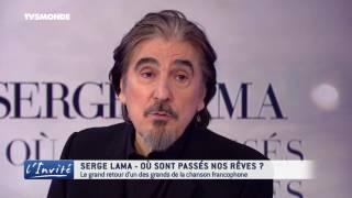 """Serge LAMA : """"Ma vie est dans mes chansons"""""""