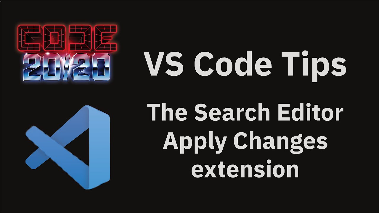 The Search Editor Apply Changes extension