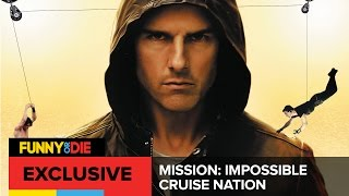 Mission: Impossible - Cruise Nation