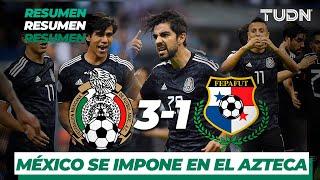 Resumen y goles | México 3 - 1 Panamá | Liga de Naciones Concacaf - 2019  - Jornada 1 | TUDN