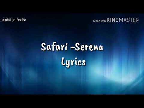 Safari-Serena   Lyrics