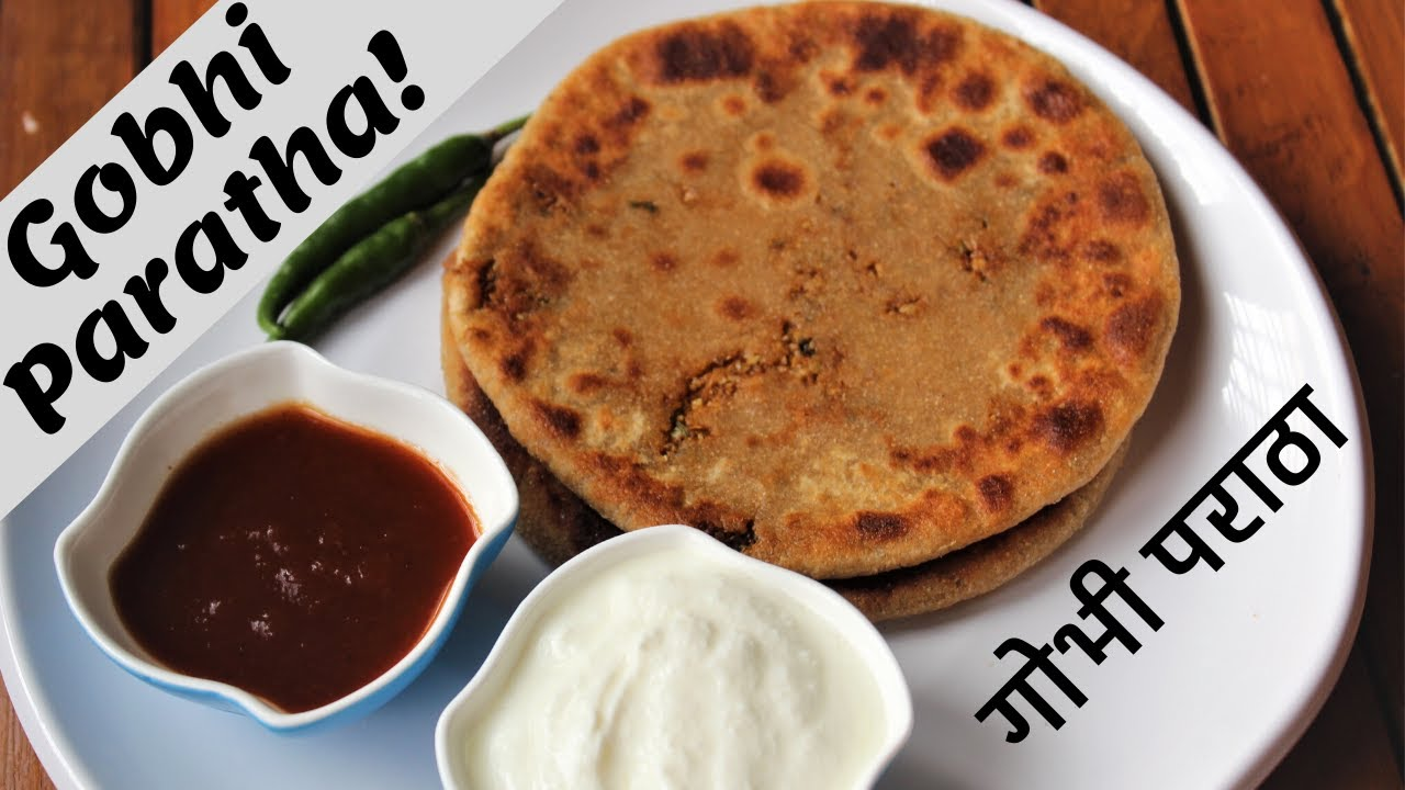 Gobhi Paratha Recipe | How to make Gobhi Paratha | (गोभी के पराठे)