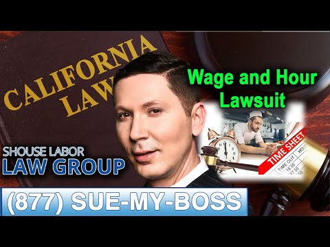 "Top 5 grounds for a ""wage and hour"" lawsuit"