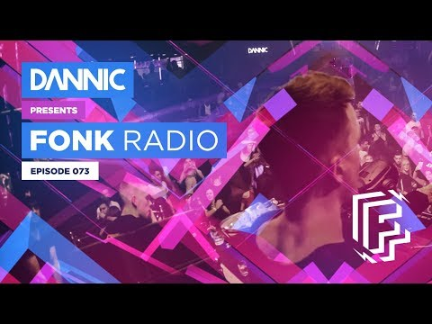 DANNIC Presents: Fonk Radio | FNKR073