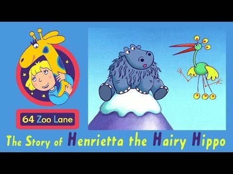 64 Zoo Lane - Henrietta the Hairy Hippo S01E05 HD | Cartoon for kids