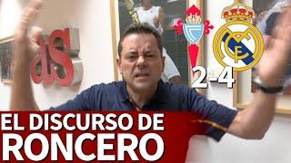 Celta 2 Real Madrid 4 | Roncero: