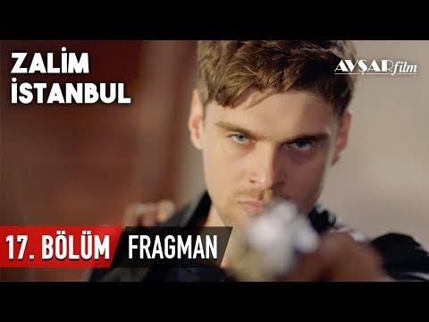Zalim İstanbul 17. Bölüm Fragmanı (HD)
