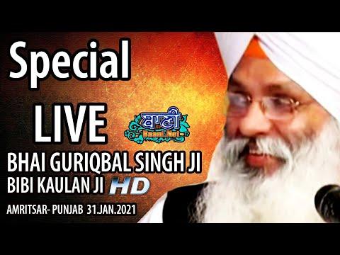 Exclusive-Live-Now-Bhai-Guriqbal-Singh-Ji-Bibi-Kaulan-Wale-From-Amritsar-31-Jan-2021